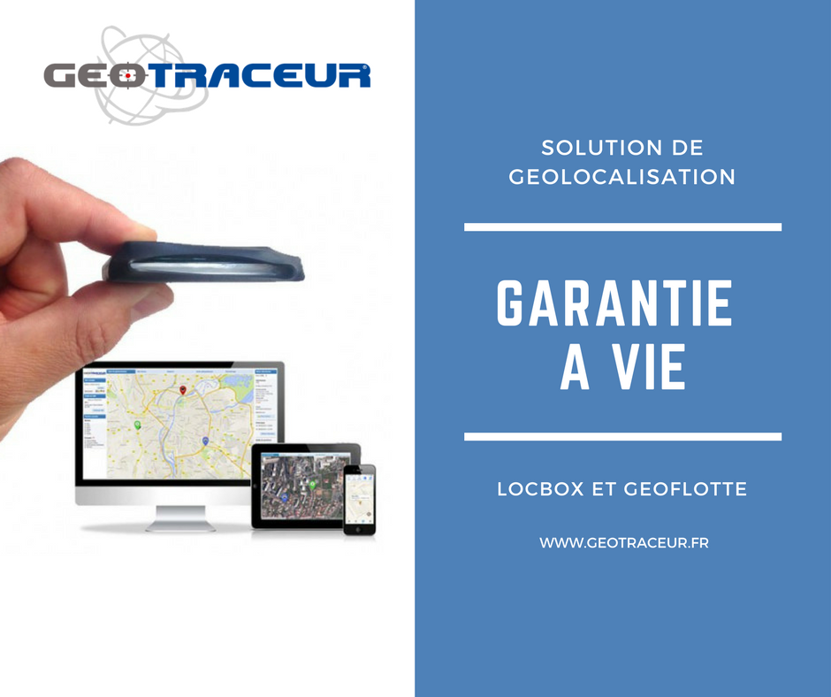 GEOTRACEUR garantit ses balises GPS à vie