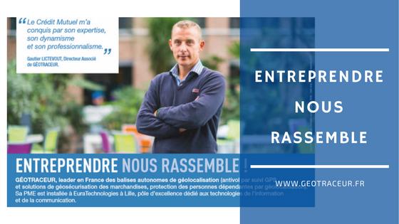 GEOTRACEUR sélectionné pour la campagne Crédit Mutuel Nord Europe